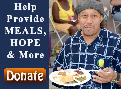 Donate to help the homeless and needy. Provide meals and so much more.